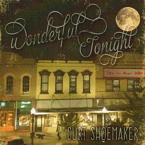 Wonderful Tonight by Curt Shoemaker