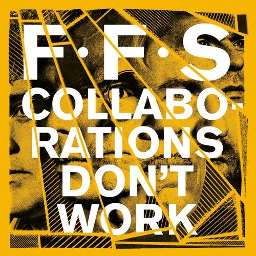 Collaborations Don't Work di FFS