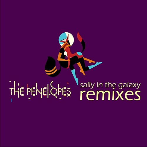 Sally In The Galaxy by The Penelopes