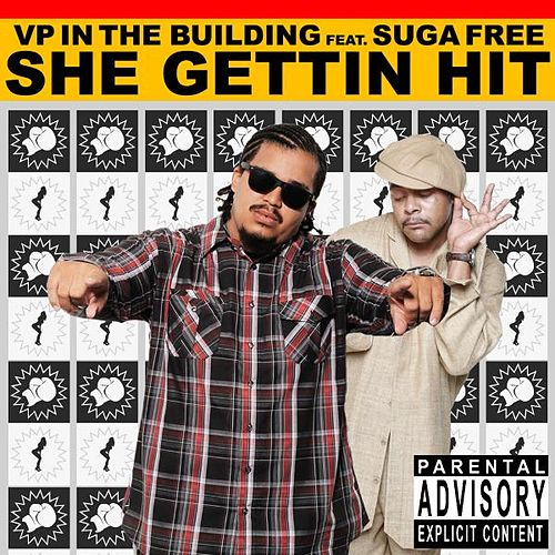 She Gettin' Hit (feat  Suga Free) by VP in the Building