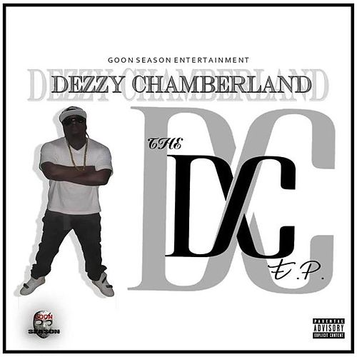 The D.C EP by Dezzy Chamberland