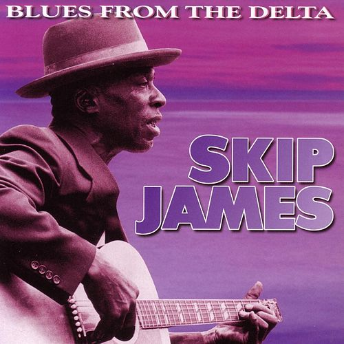 Vanguard Sessions: Blues From... de Skip James