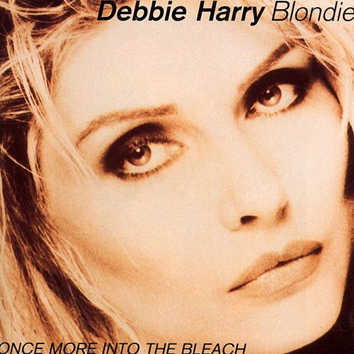 Once More Into The Bleach de Blondie
