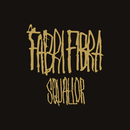 Squallor by Fabri Fibra