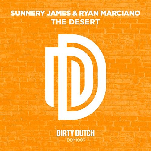 The Desert von Sunnery James & Ryan Marciano
