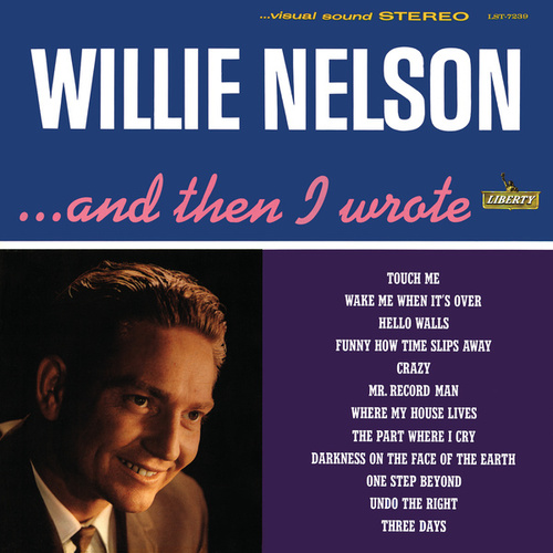And Then I Wrote de Willie Nelson