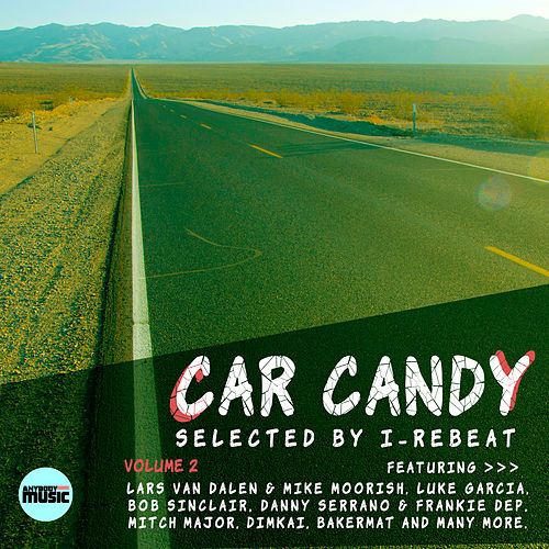 Car Candy Selected By I-Rebeat, Vol. 2 von Various Artists