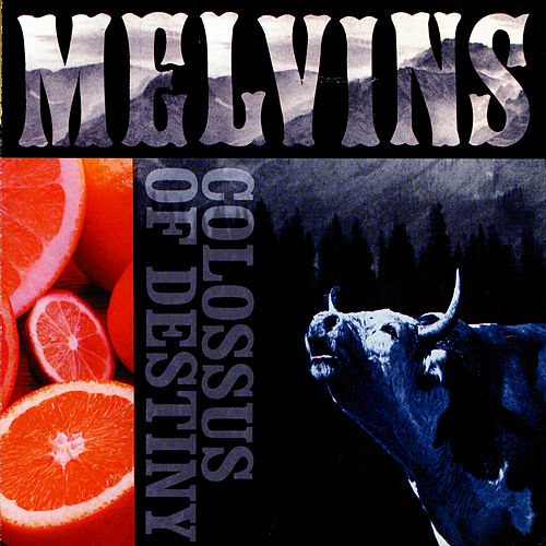 Colossus of Destiny by Melvins