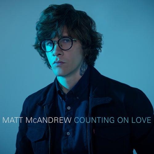 Counting On Love von Matt McAndrew