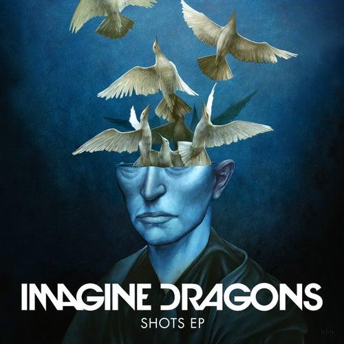 Shots EP de Imagine Dragons