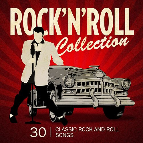 Rock'n'Roll Collection (30 Classic Rock'n'Roll Songs) di Various Artists