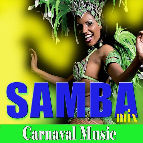 Samba Mix (Carnaval Music) de Various Artists