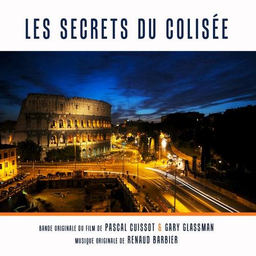 Les secrets du Colisée (Bande originale du film de Pascal Cuissot et Gary Glassman) de Renaud Barbier