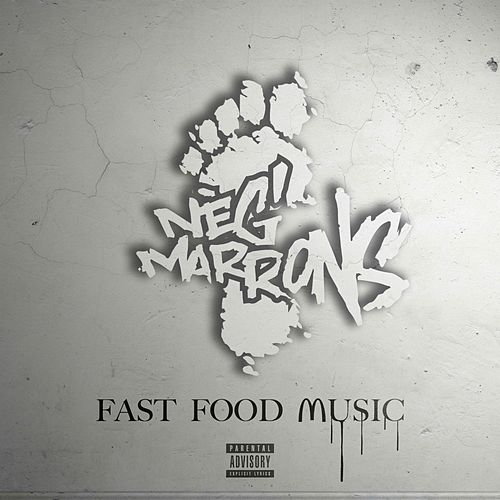 Fast Food Music de Neg'marrons