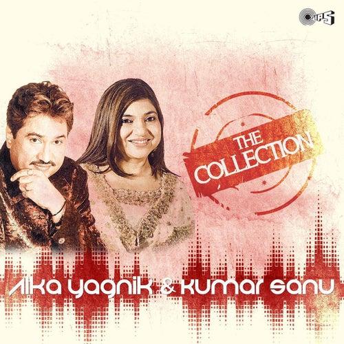 The Collection: Alka Yagnik & Kumar Sanu by Alka Yagnik