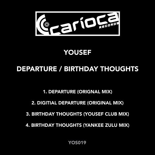 Departure / Birthday Thoughts - Single von Yousef
