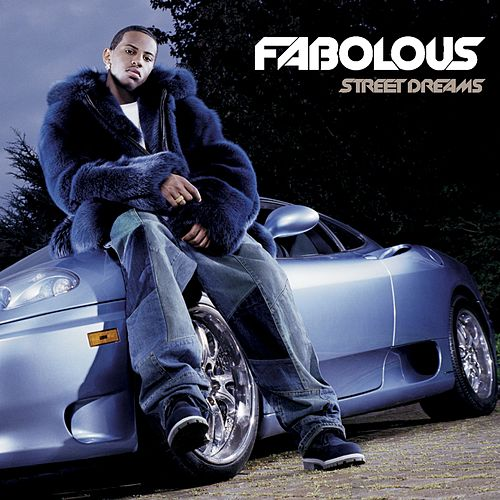Street Dreams van Fabolous
