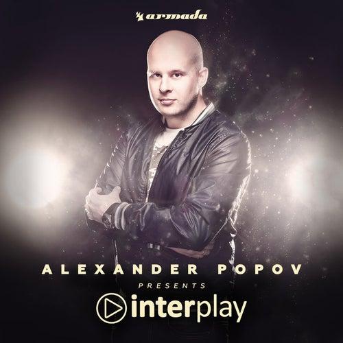 Interplay (Mixed by Alexander Popov) von Various Artists