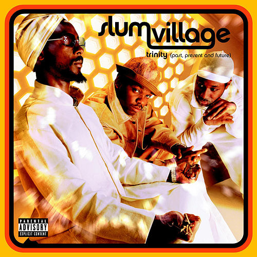 Trinity (Past, Present And Future) von Slum Village