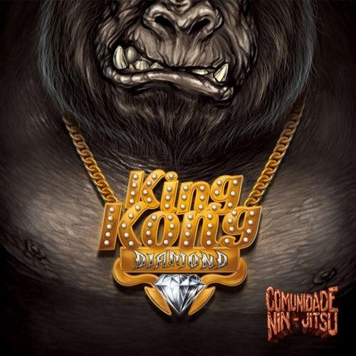 King Kong Diamond by Comunidade Nin-Jitsu