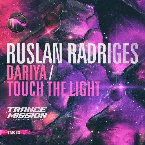 Dariya / Touch The Light - Single by Ruslan Radriges