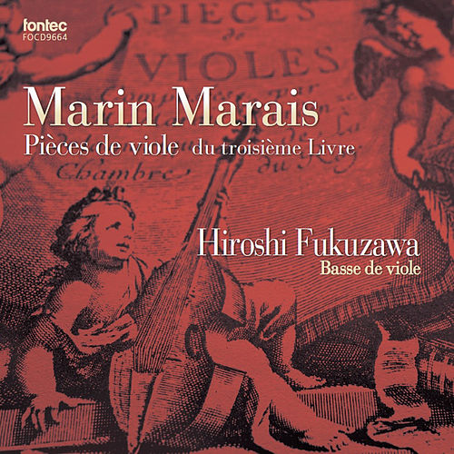 Pieces de viole du troisieme Livre de Hiroshi Fukuzawa