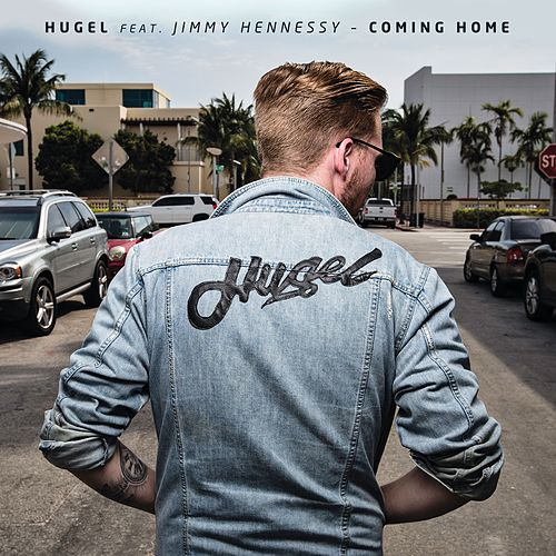 Coming Home (feat. Jimmy Hennessy) by Hugel