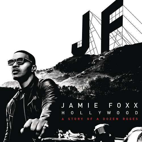 Hollywood: A Story of a Dozen Roses (Deluxe Version) de Jamie Foxx