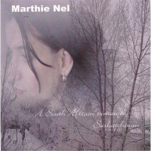A South African Woman in Saskatchewan de Marthie Nel Hauptfleisch