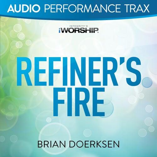 Refiner's Fire by Brian Doerksen
