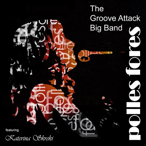 Polles Fores by The Groove Attack Big Band