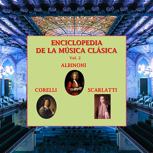 Enciclopedia de la Música Clásica Vol. 2 by Various Artists