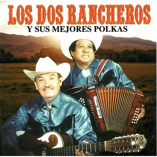 Y Sus Mejores Polkas de Los Dos Rancheros