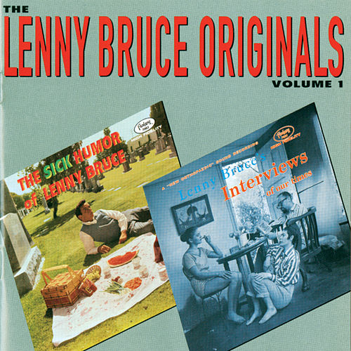 The Lenny Bruce Originals, Volume 1 by Lenny Bruce