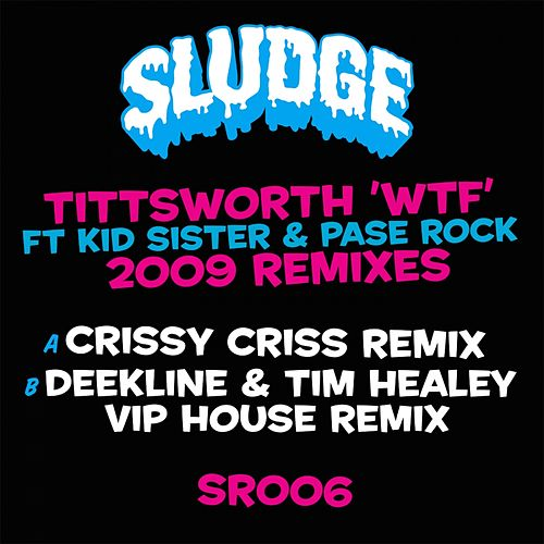 WTF 2009 Remixes de Tittsworth
