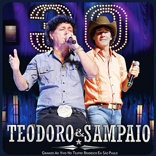 Teodoro & Sampaio (Ao Vivo) de Teodoro & Sampaio