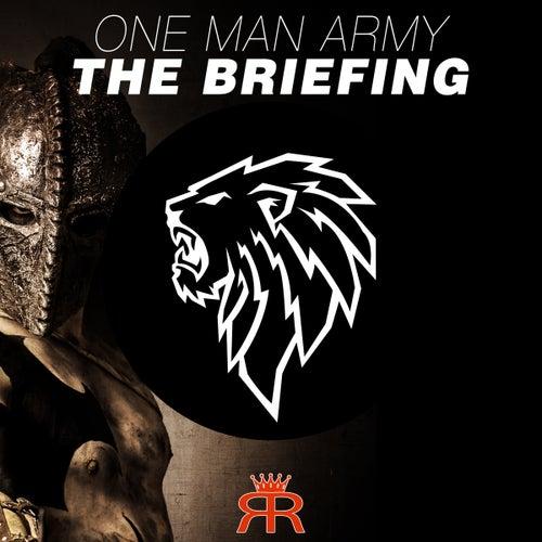 The Briefing von One Man Army