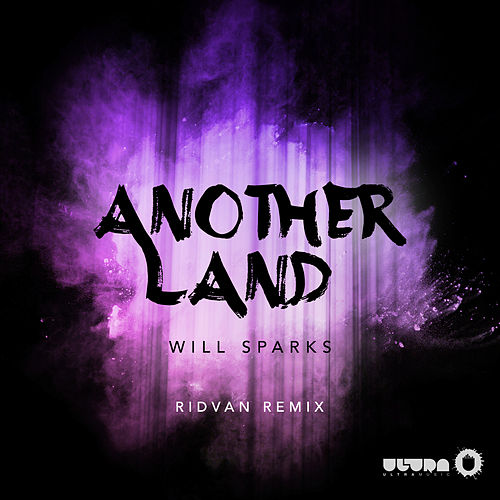 Another Land (Ridvan Remix) by Will Sparks