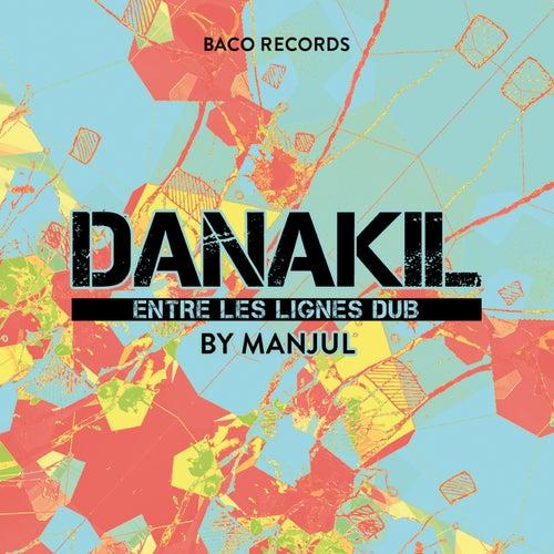 Entre les lignes dub by Manjul Danakil