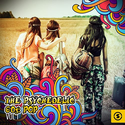 The Psychedelic 60s: Pop by Various Artists