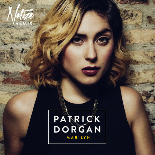 Marilyn (Notize Remix) by Patrick Dorgan