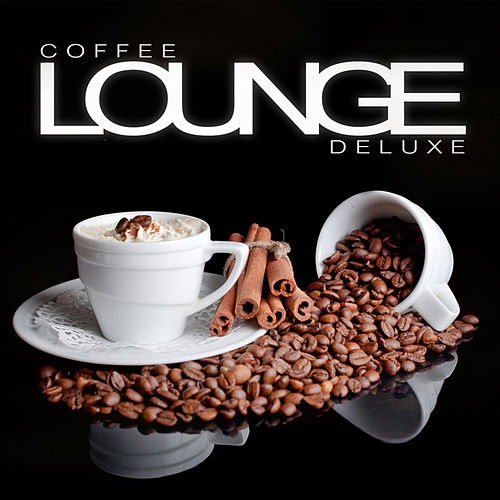 Coffee Lounge Deluxe von Various Artists