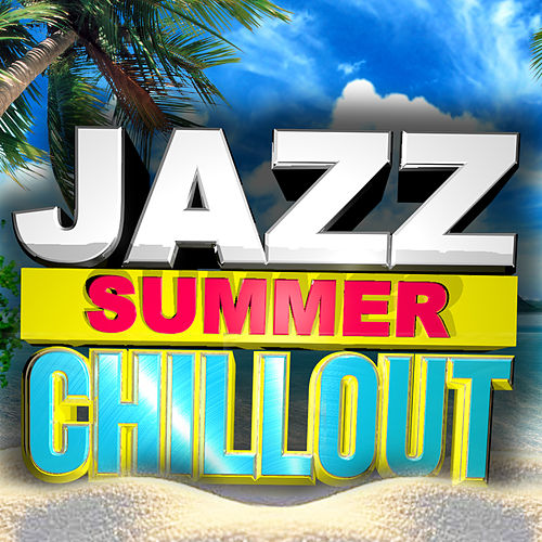 Jazz Summer Chillout de Various Artists