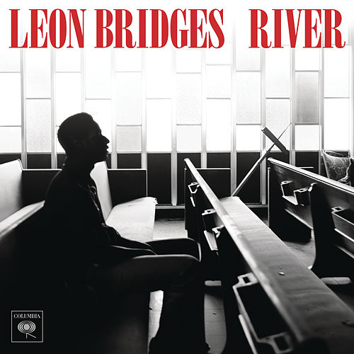 River by Leon Bridges