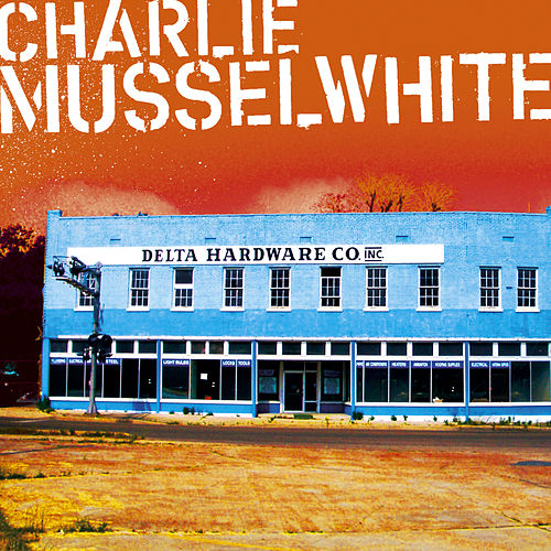 Delta Hardware by Charlie Musselwhite
