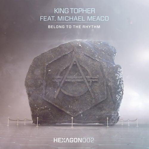 Belong To The Rhythm (feat. Michael Meaco) de King Arthur