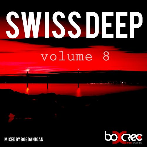 Swiss Deep, Vol. 8 - EP von Various Artists