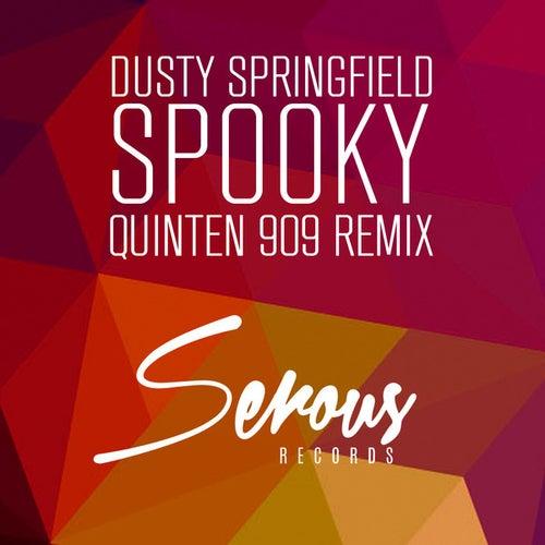 Spooky (Quinten 909 Remix) de Dusty Springfield