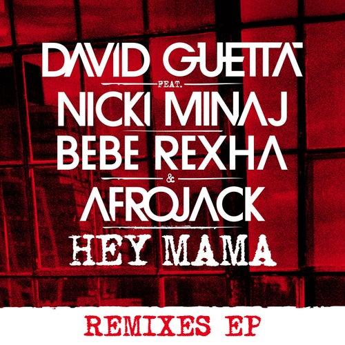 Hey Mama (feat. Nicki Minaj & Afrojack) [Remixes EP] von David Guetta