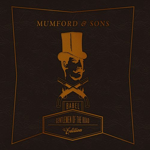 Babel (Gentlemen Of The Road Edition) de Mumford & Sons